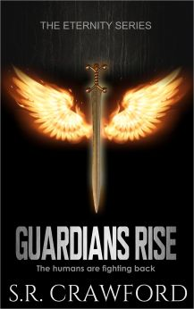 Guardians Rise (Eternity Series Book two)