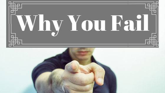 Why You Fail