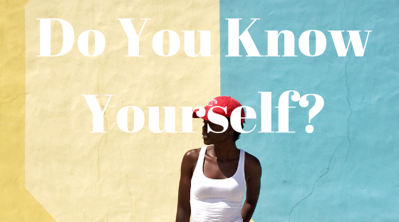 do you know yourself_