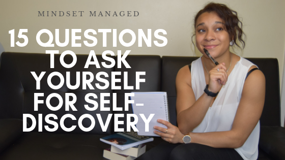 15 Questions to ask yourself for self-discovery