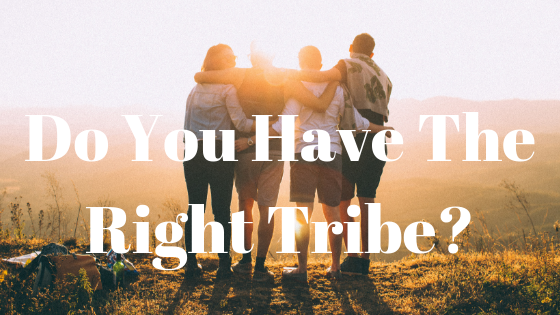 do you have the right tribe