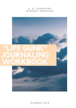 Life Gunk Journaling Workbook