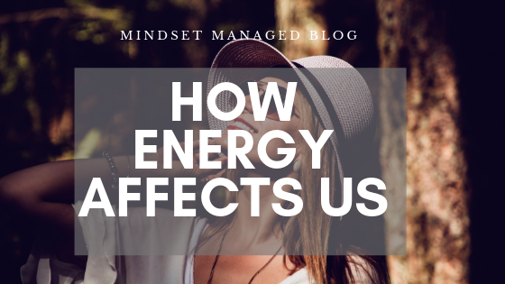 how energy affects us