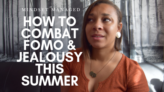How to combat fomo this summer