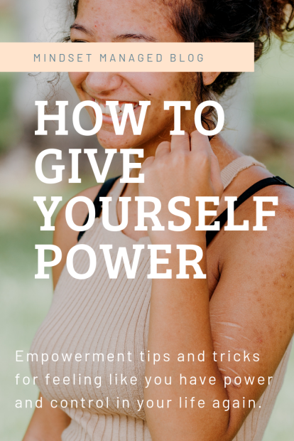 how to give yourself power
