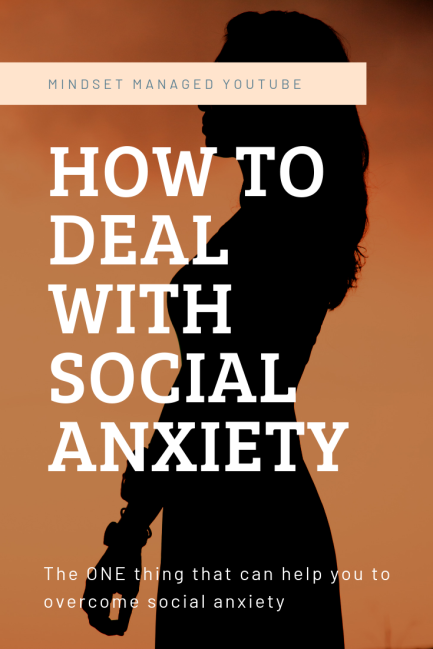 How to deal with social anxiety