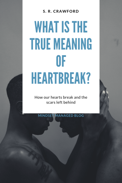 what is the true meaning of heartbreak