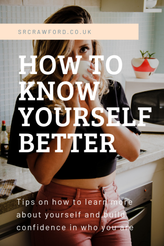 How to know yourself better