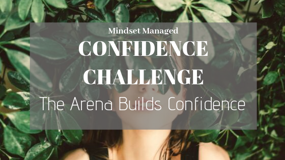 The Arena Builds Confidence