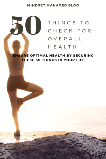 50 things to check for overall health