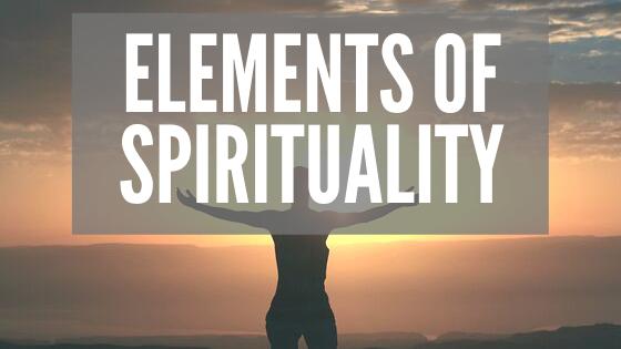 Elements of Spirituality