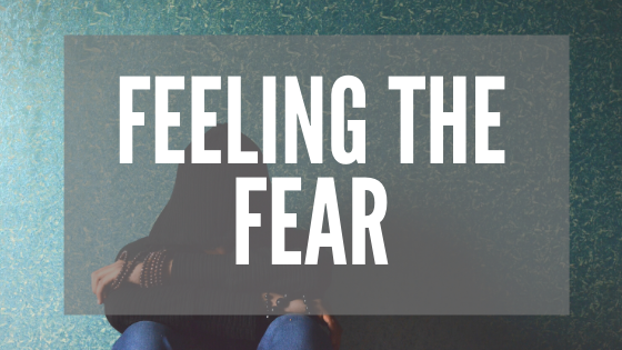 Feeling the Fear