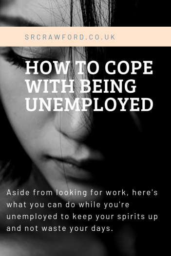 How to Cope With Being Unemployed