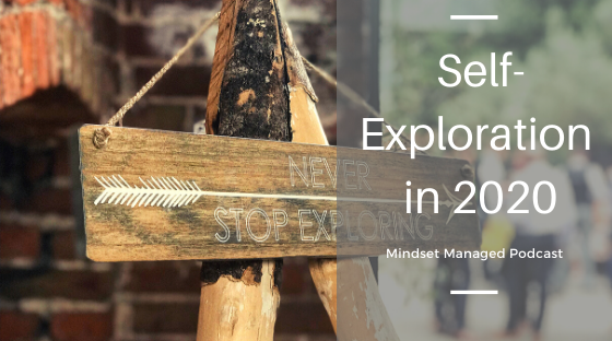 Self-exploration in 2020