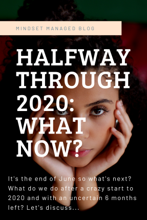 Halfway Through 2020_ What Now_