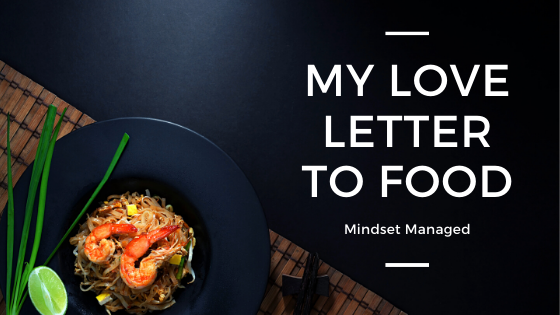 my love letter to food