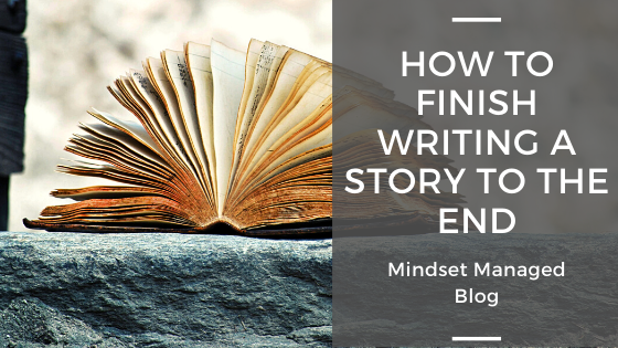 how to finish writing your story to the end